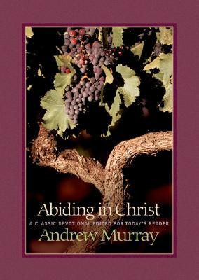 Abiding in Christ Updated and Edited