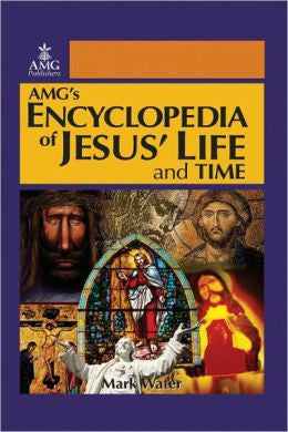 Encyclopedia of Jesus' Life and Time