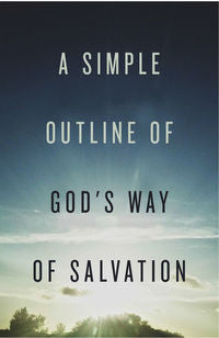 Tract: A Simple Outline of God's Way Of Salvation