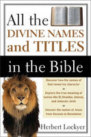 All the Divine Names and Titles of the Bible