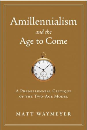 Amillennialism and the Age to Come