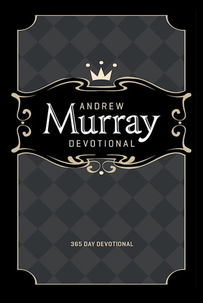 Andrew Murray Devotional- 365 Day Devotional