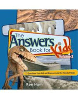 Answers Book for Kids-Volume 2-Dinosaurs & The Flood of Noah