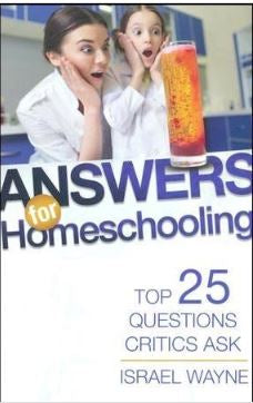 Answers For Homeschooling: 25 Top Questions Critics Ask