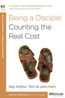 Forty-Minute Bible Studies: Being a Disciple: Counting the Real Cost