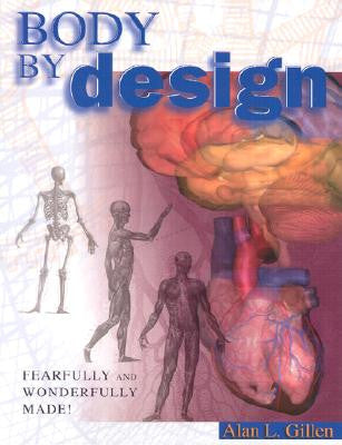 Body by Design (Fearfully and Wonderfully Made)