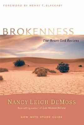 Brokenness, the Heart God Revives