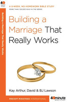Forty-Minute Bible Studies: Building a Marriage That Really Works