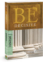 Be Decisive: Taking a Stand for the Truth (Jeremiah)