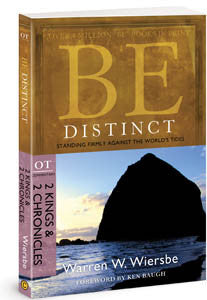Be Distinct: Standing Firmly Against the World's Tides- II Kings & II Chronicles