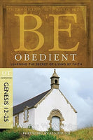 Be Obedient Genesis 11:27- 25:11