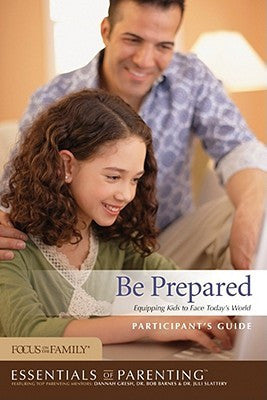 Essentials of Parenting/Be Prepared Participant's Guide