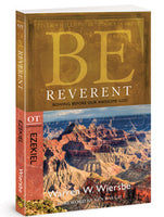 Be Reverent: Bowing Before Our Awesome God (Ezekiel)