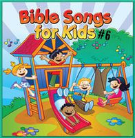 Bible Songs for Kids #6 CD