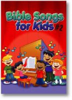 Bible Songs for Kids #2 Song Book