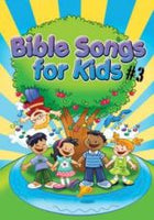 Bible Songs for Kids #3 Song Book