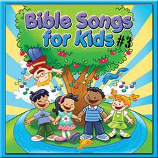 Bible Songs for Kids #3 CD
