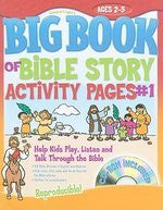 Big Book of Bible Story Activity Pages #1 with CD-ROM - Ages 2-5