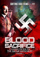 Blood Sacrifice - Cleansing the Soil for The Aryan Antichrist - Volume 1 - DVD