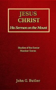 Studies of the Savior # 7 -   Jesus Christ: His Sermon on the Mount