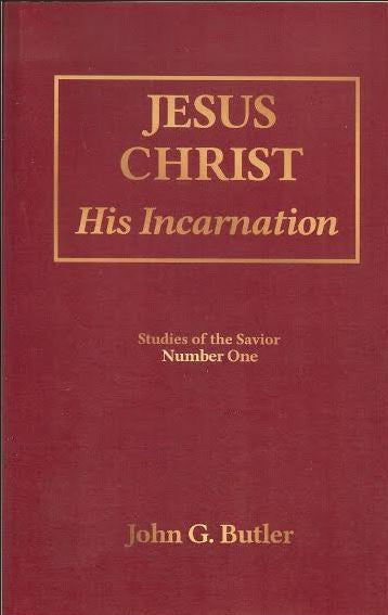 Studies of the Savior # 1 -   Jesus Christ: His Incarnation Paperback