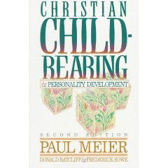 Christian Child Rearing and Personality Development