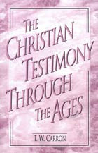 The Christian Testimony Through the Ages