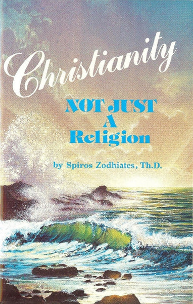 Christianity - Not Just a Religion