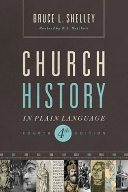 Church History in Plain Language - Fourth Edition