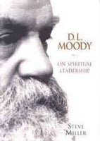 D L Moody On Spiritual Leadership