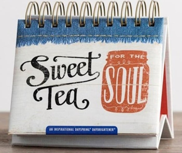 DayBrightener: Sweet Tea for the Soul