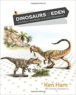 Dinosaurs of Eden Revised and Expanded