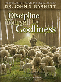 Discipline Yourself for Godliness