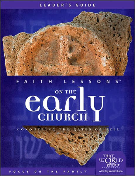 Faith Lessons #5  Leader's Guide on the Early Church