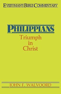 Everyman's Bible Commentary: Philippians - Triumph in Christ