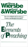 The Elements of Preaching The Art of Biblical Preaching