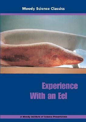 Moody Science - Experience with an Eel - DVD
