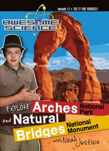 Awesome Science- Explore Arches National Park and Natural Bridges DVD
