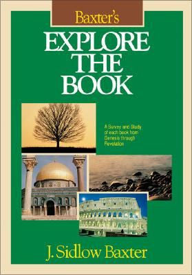 Explore the Book: A Survey and STudy of each book from Genesis-Revelation