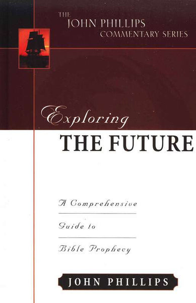 Exploring the Future A Comprehensive Guide to Bible Prophecy