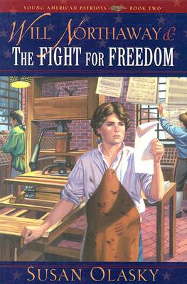 Young American Patriots #2  Will Northaway and the Fight for Freedom