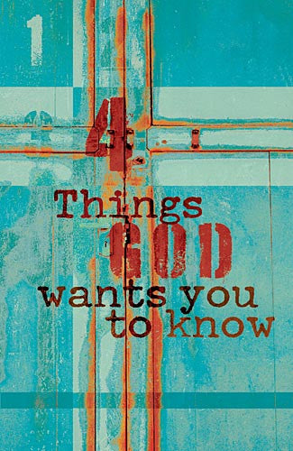 Tract: Four Things God Wants You To Know