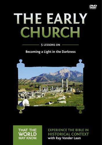 Faith Lessons #5  DVD on the Early Church