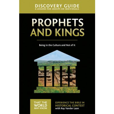 Faith Lessons #2  Discovery Guide on The Prophets and Kings of Israel