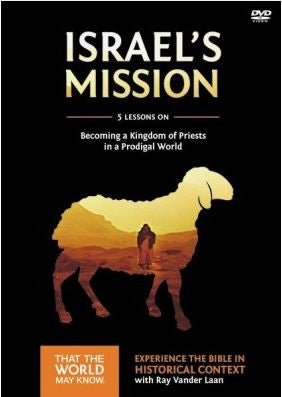 Faith Lessons #13 DVD Israel's Mission