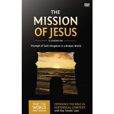 Faith Lessons #14 DVD The Mission of Jesus