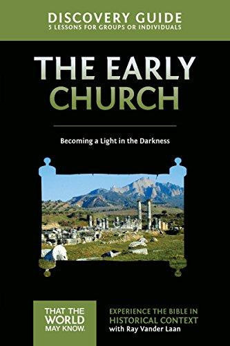 Faith Lessons #5  Discovery Guide - The Early Church