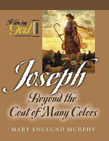 Following God:  Joseph - Beyond the Coat of Many Colors