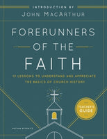 Forerunners Of The Faith Teacher's Guide