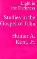 Light in the Darkness (Studies in the Gospel of John)
